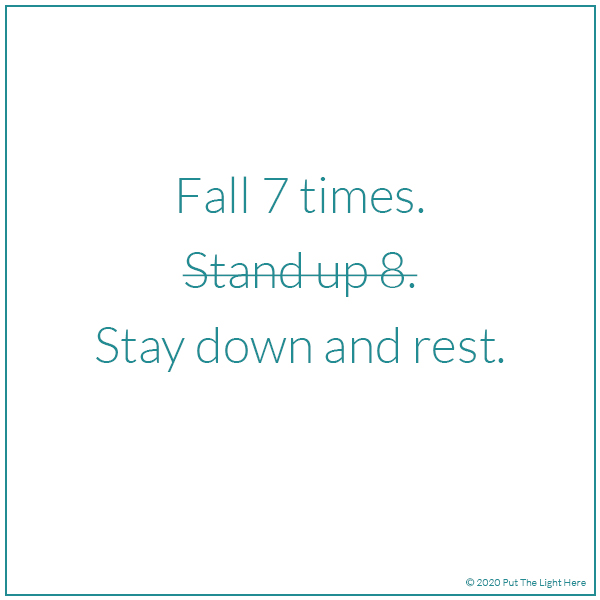 fall 7 times, fall seven times, proverb, the right way, more than one right way