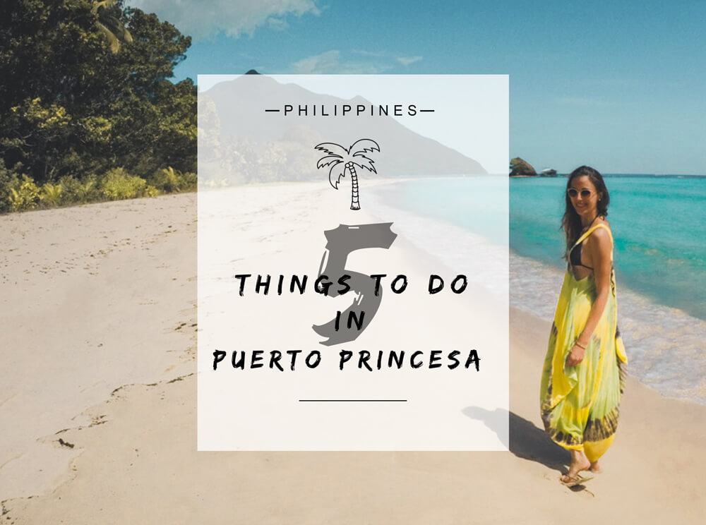 5 things to do in Puerto Princesa