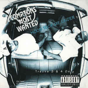 "Compton's Most Wanted ""Hood Took Me Under"" (1992)"