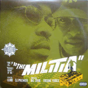 "Gang Starr ft Big Shug & Freddie Foxxx ""The Militia"" (1998)"