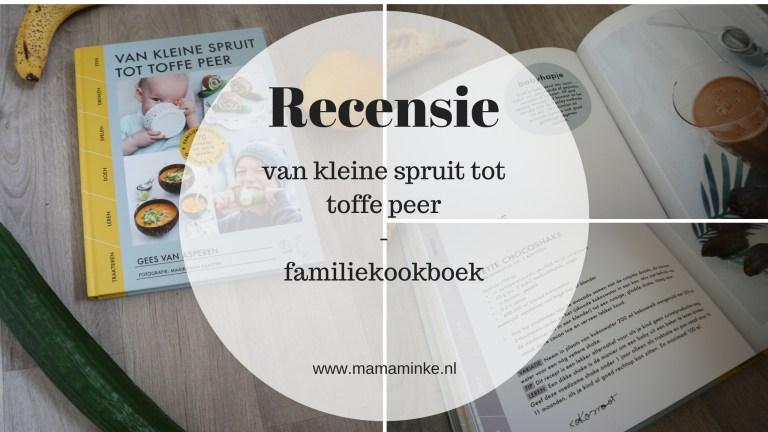 Recensie: van kleine spruit tot toffe peer – familiekookboek