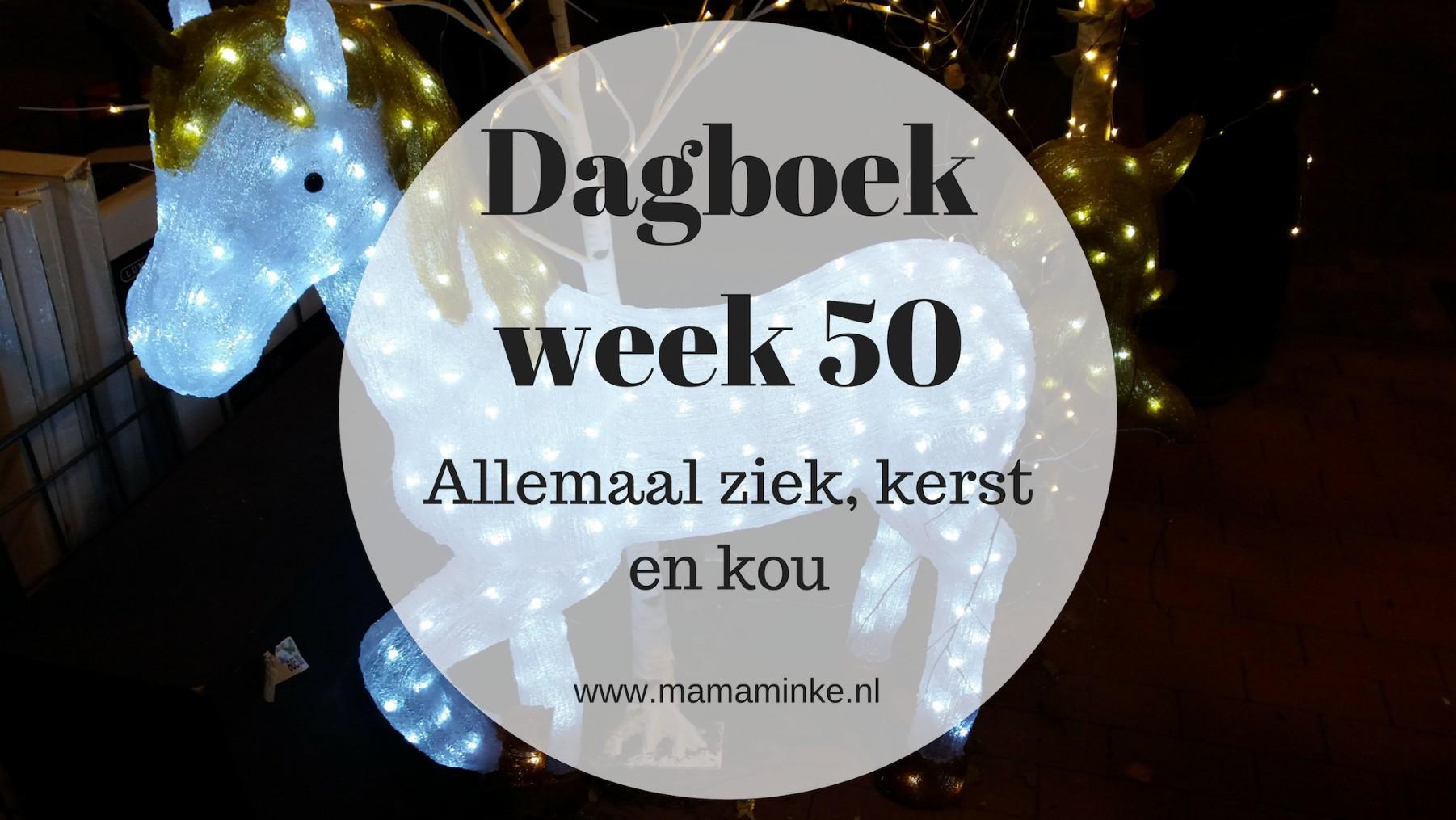 Dagboek week 50: allemaal ziek, kerst en kou