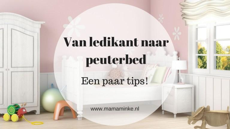 *Van ledikant naar peuterbed – met een aantal tips voor jou mama!