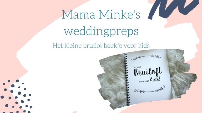 Weddingprep: het kleine bruiloft boekje voor kids
