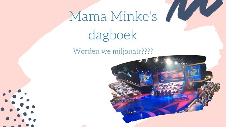 Dagboek: Worden we miljonair????