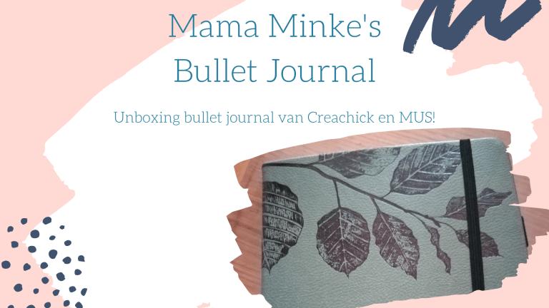 Unboxing Creachick bullet journal van MUS!