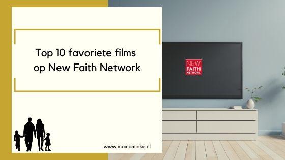 Deze films wil je zien op New Faith Network