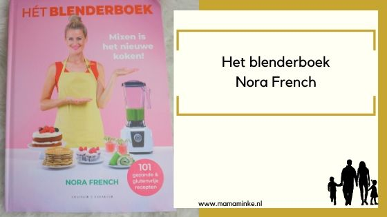 Hét blenderboek – boekrecensie over dit leuke kookboek