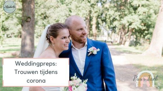 Weddingpreps: trouwen tijdens corona?
