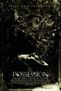 The Possession 2012 horror movie based on a true story poster