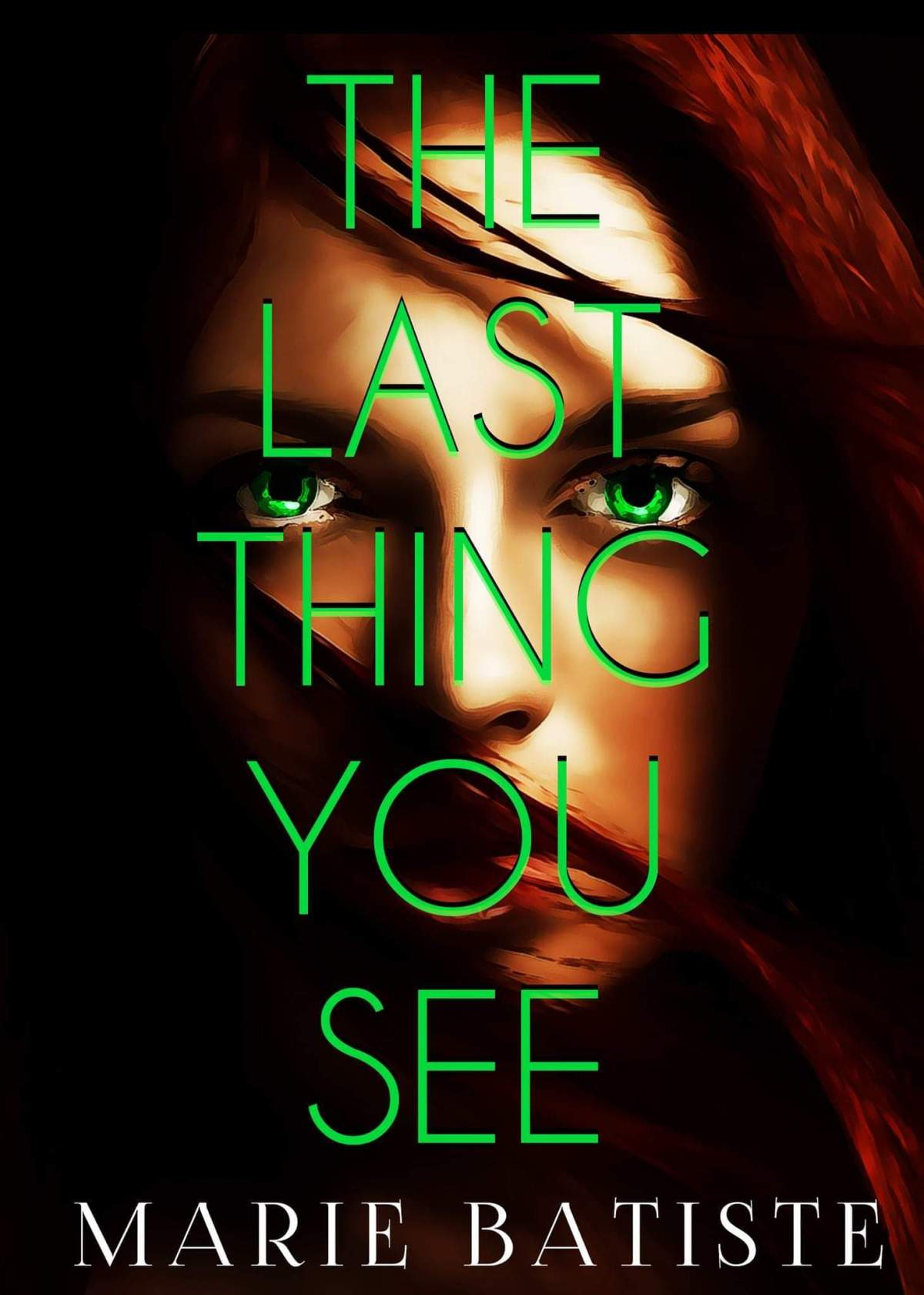 Last Thing You See Book Cover - Horror Author Marie Batiste