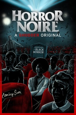 Horror Noire- A History of Black Horror film