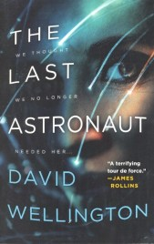 The Last Astronaut by David Wellington book cover