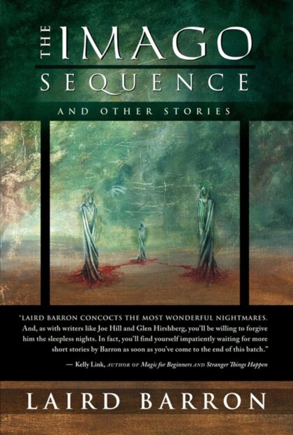 The Imago Sequence by Laird Barron book cover