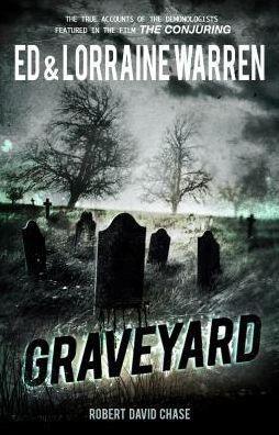 Ed & Lorraine Warren's Graveyard Book Cover