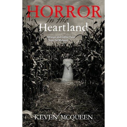 Horror in the Heartland strange Gothic Tales from the Midwest book cover