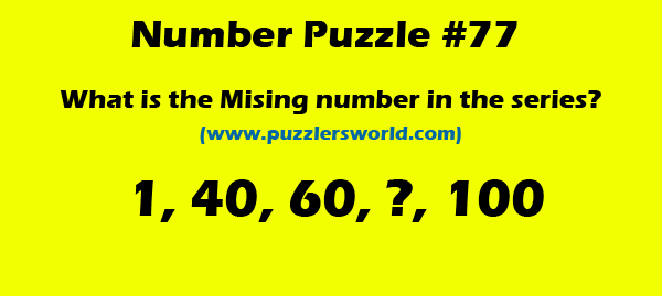 Find missing number, 1, 40, 60, __, 100