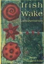 Irish Wake Amusements