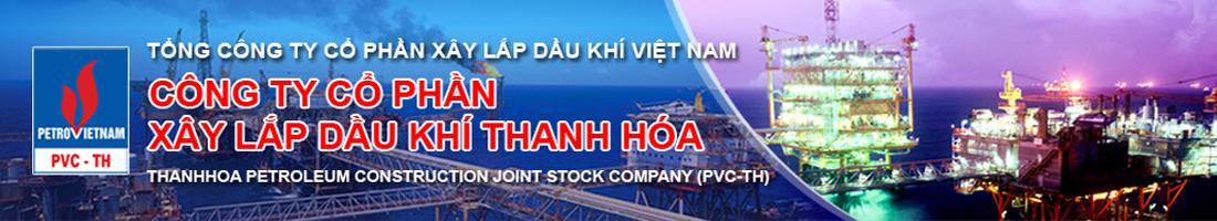 Công Ty Cổ Phần Xây Lắp Dầu Khí Thanh Hóa PVC-TH