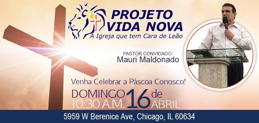 Easter / Páscoa 2017, Projeto Vida Nova (PVN) Chicago