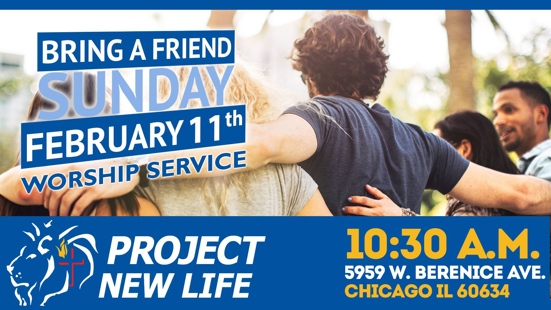 "It's time again for our annual ""Bring a Friend"" service! February 11, 2018"