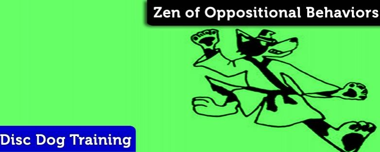 Zen of Oppositional Behaviors
