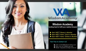 Neet classes in Mumbai – http://neetcoachingmumbai.com Wisdom Academy – NEET classes in