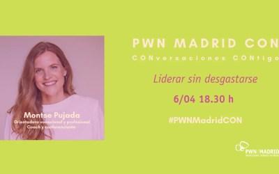 PWN Madrid CON |LIDERAR SIN DESGASTARSE