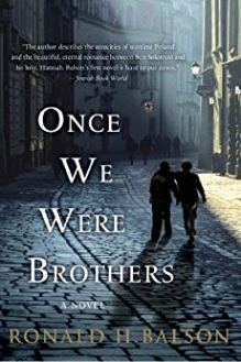 Once We Were Brothers by Ronald H. Balsom
