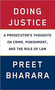 Doing Justice by Preet Bharara