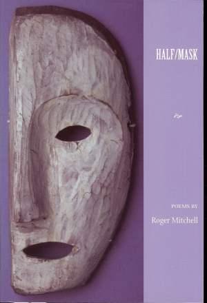 Half Mask Roger Mitchell