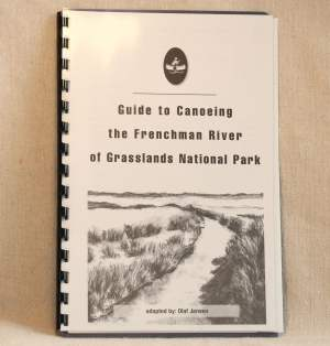 Guide to Canoeing the Frenchman River of Grasslands National Park