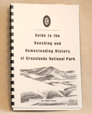 Guide to Ranching and Homesteading History of Grasslands National Park