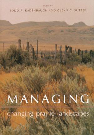 Managing Changing Prairie Landscapes