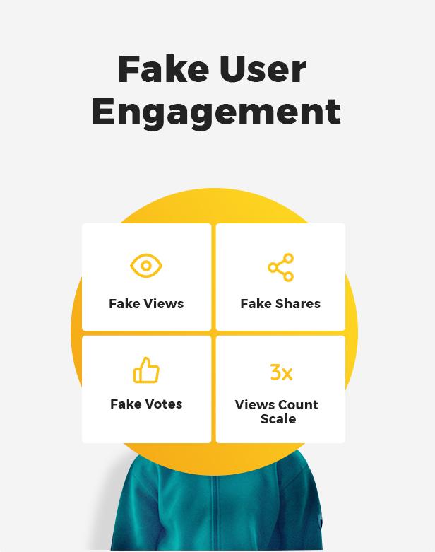 Fake User Engagement