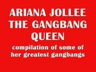 Ariana Jollee The Gangbang Queen