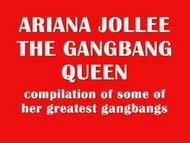 Ariana Jollee The Gangbang Queen