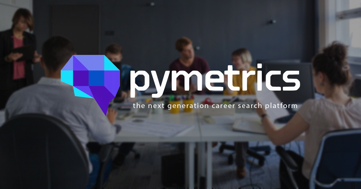 Pymetrics Play Games To Find Your First Job Or Best Fit