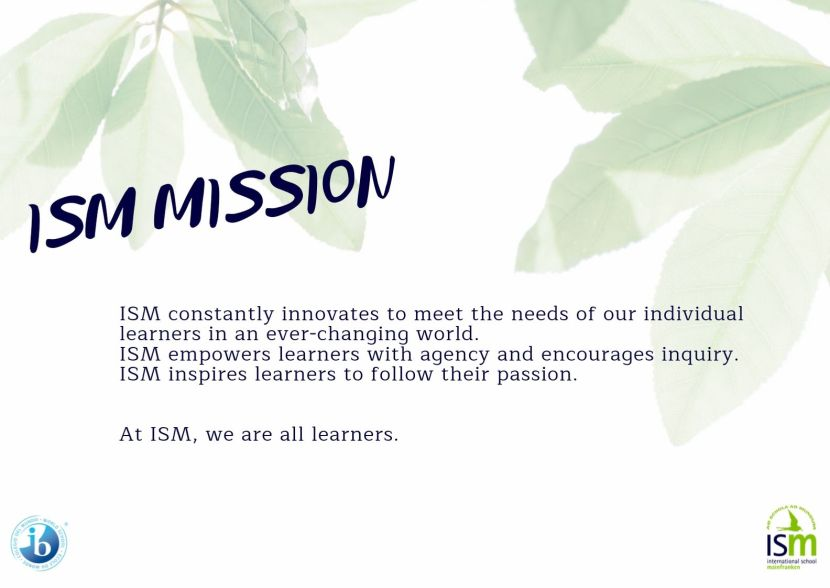ISM Mission