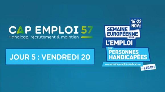 La Semaine Européenne pour l'Emploi des Personnes Handicapée : JOUR 5