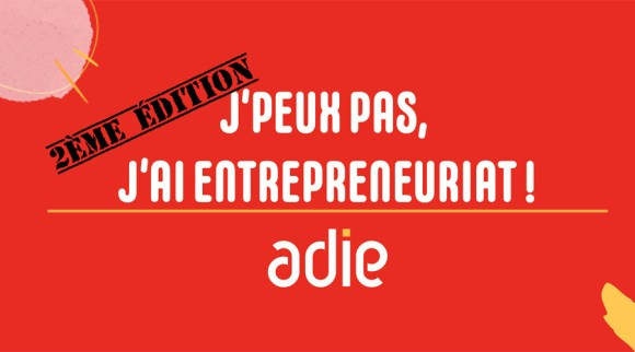 J'peux pas, j'ai entrepreneuriat