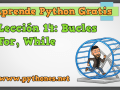 Bucles for, while en Python: Sintaxis, Ejemplos de su uso