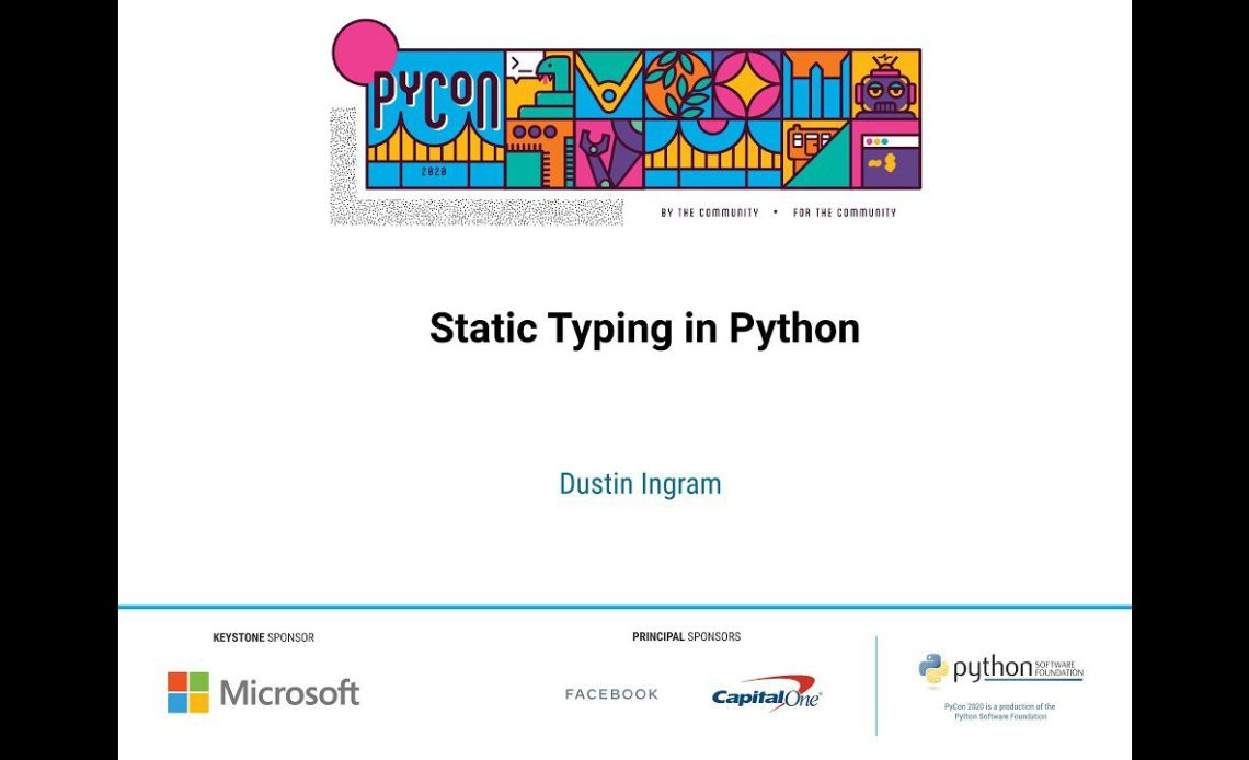 learn-python-with-static-typing-in-python-by-dustin-ingram-pycon-2020-video