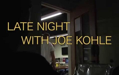 Late Night with Joe Kohle: Episode 2