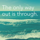 21-only-way-out-is-through