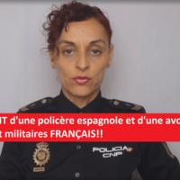 Q VIDÉOS - Appel URGENT d'une policière espagnole et d'une avocate aux gendarmes et militaires FRANÇAIS!!