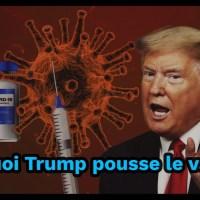 """Q SCOOP - Explication : """"Pourquoi Trump pousse le vaccin ?"""""""