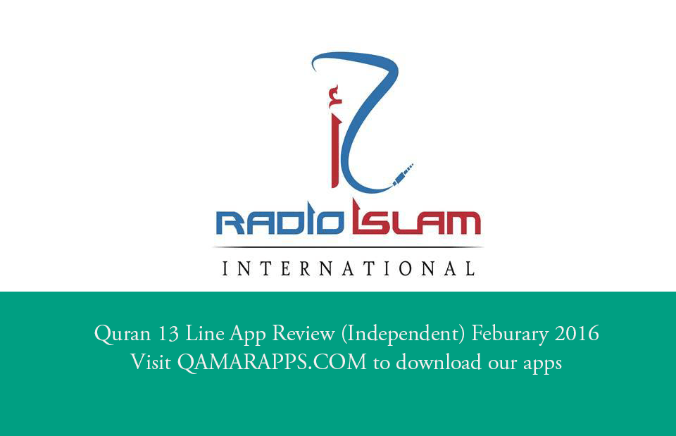 Radio Islam International Reviews Quran 13 Line App