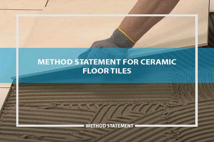 method statement ceramic floor tiles