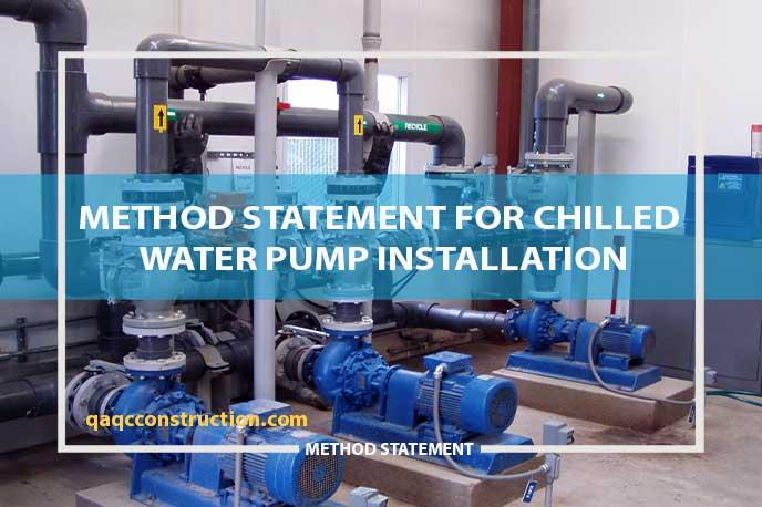 method statement for chilled water pump installation